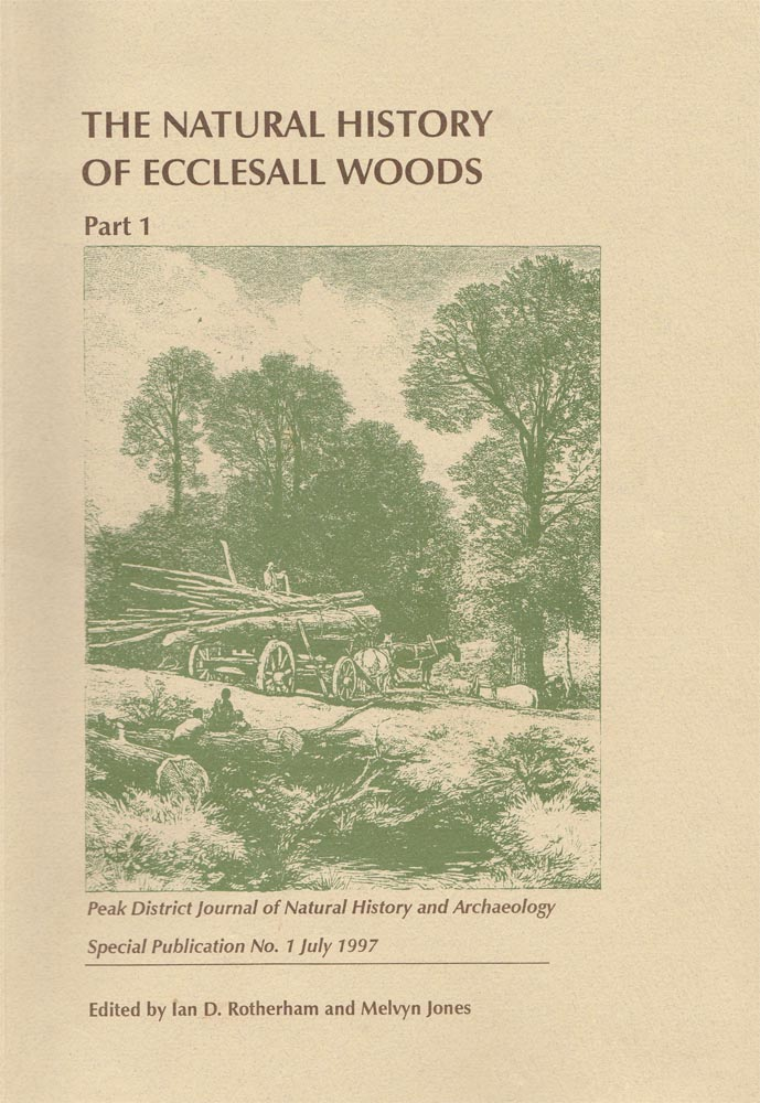 """The Natural History of Ecclesall Woods"