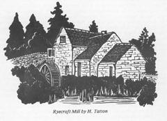 """""""ryecroft mill"""
